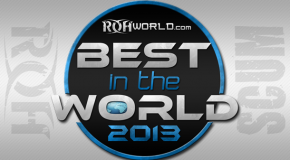 *Spoilers* Matches set for Best in the World 2013
