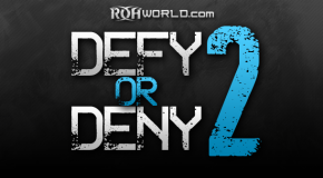 Defy or Deny 2 (1/19/13) Review