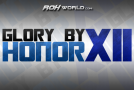 Glory by Honor XII (10/26/13) Results