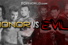 Honor vs Evil (2/16/13) Review