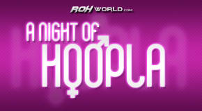 A Night of Hoopla (7/11/13) Results