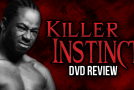Killer Instinct DVD Review