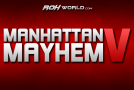 Manhattan Mayhem V (8/17/13) Results