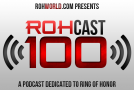 ROHCast Episode 100 Featuring Prince Nana