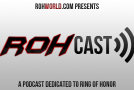 ROHCast Episode 95: Best In The World 2013 Preview