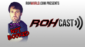 ROHCast Episode 98: A Cast Of Hoopla