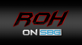 ROH on SBG: 9/14/13 Report